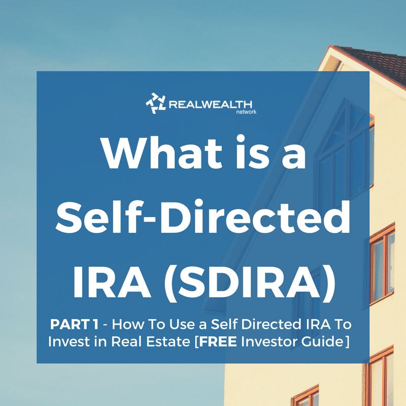 What is a Self-Directed IRA