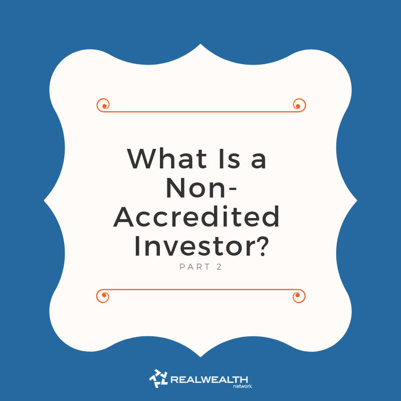 What is a Non-Accredited Investor [Free Guide]