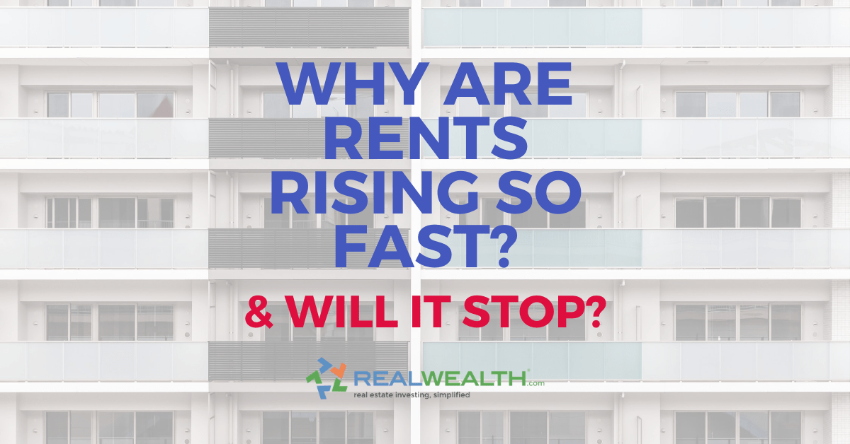 Why Are Rents Rising So Fast And Will It Stop