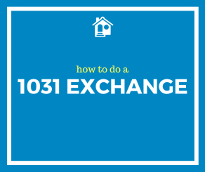 how to do a 1031 exchange 2016