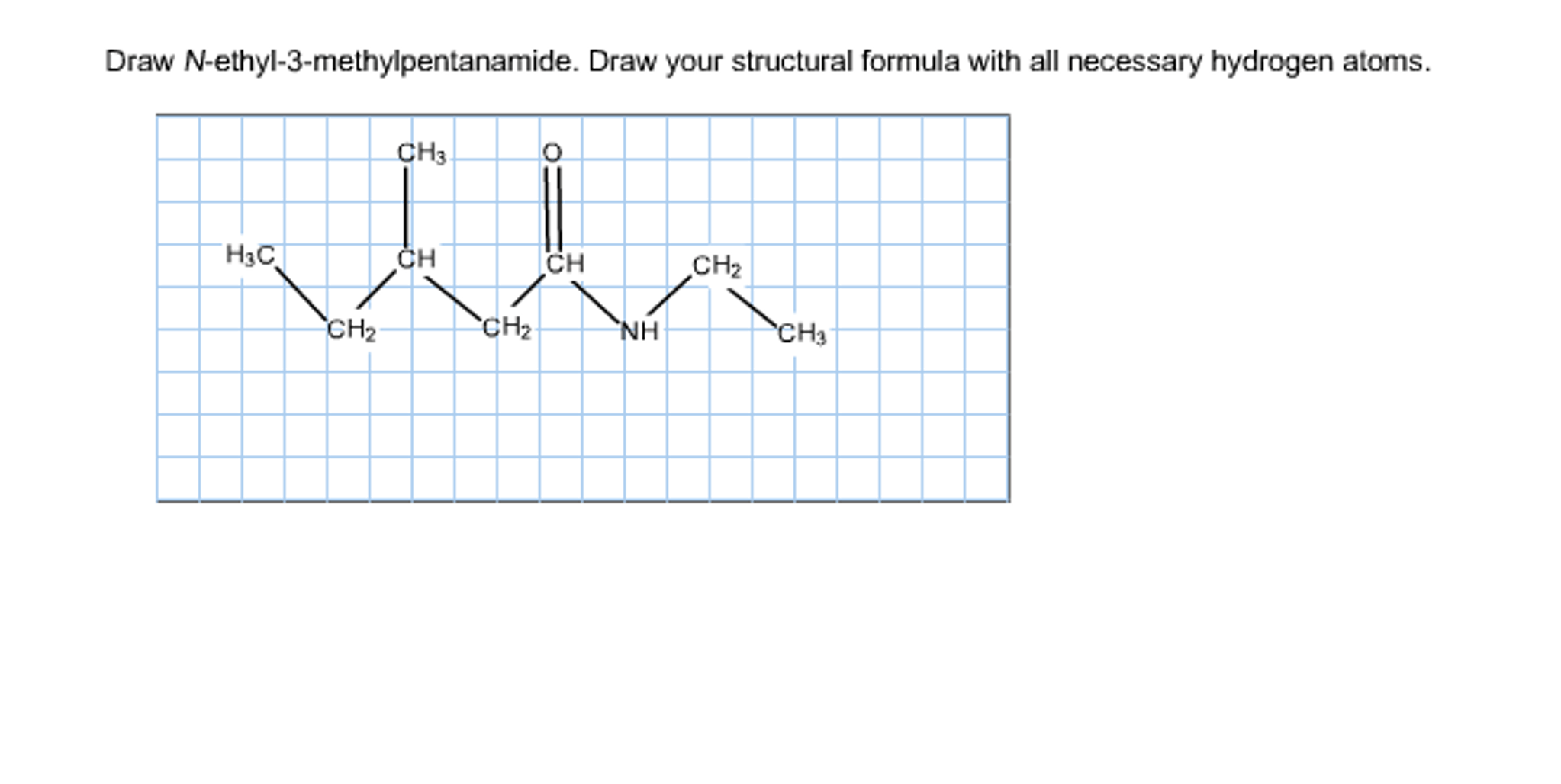 Solved Draw N Ethyl 3 Methylpentanamide Draw Your Struct