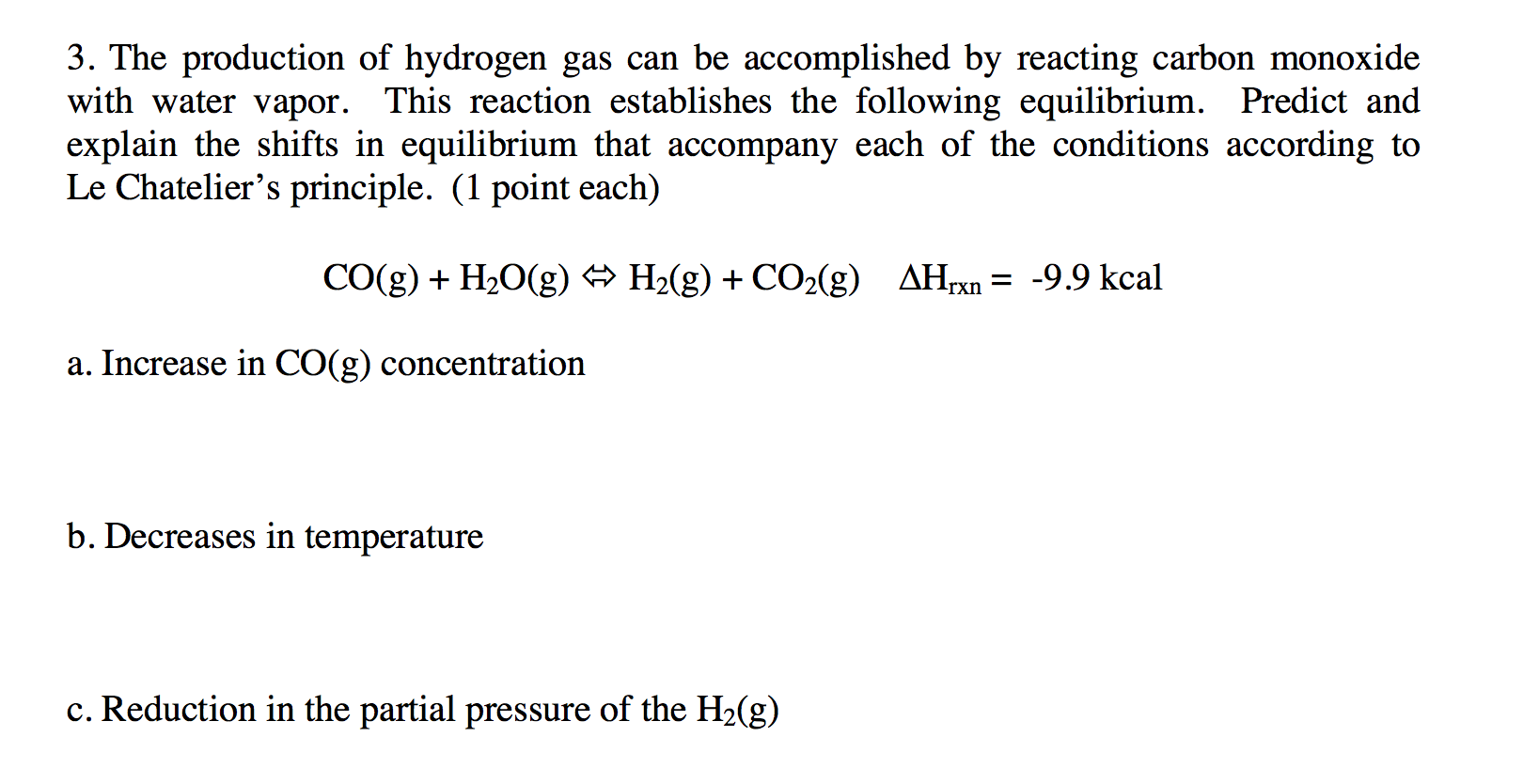 Solved 3 The Production Of Hydrogen Gas Can Be Accomplis