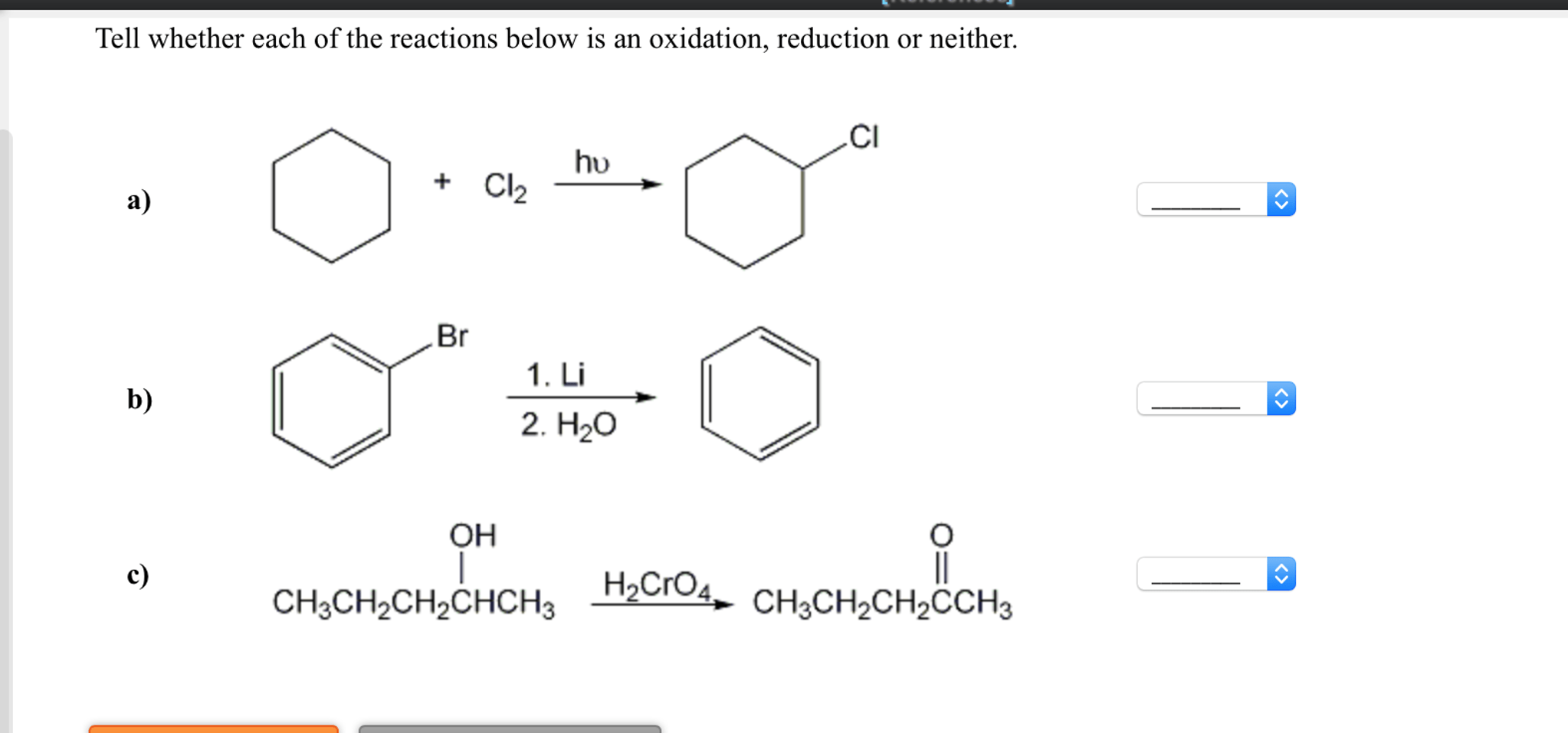 Solved Tell Whether Each Of The Reactions Below Is An Oxi