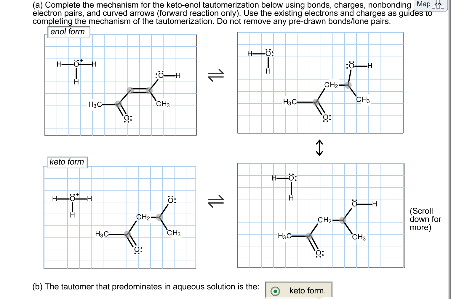 Solved Complete The Mechanism For The Keto Enol Tautomeri