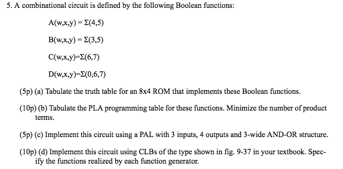 5. A Combinational Circuit Is Defined By The Follo