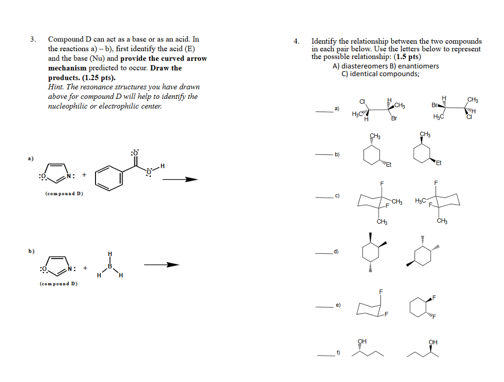 Solved Compound D Can Act As A Base Or As An Acid In The