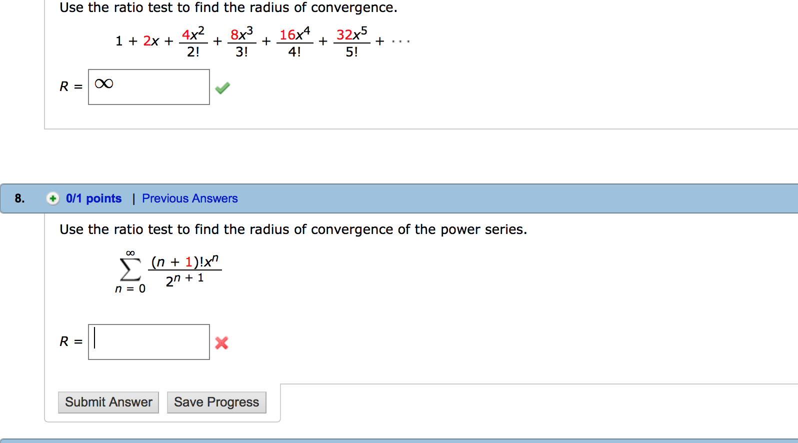 Solved Use The Ratio Test To Find The Radius Of Convergen