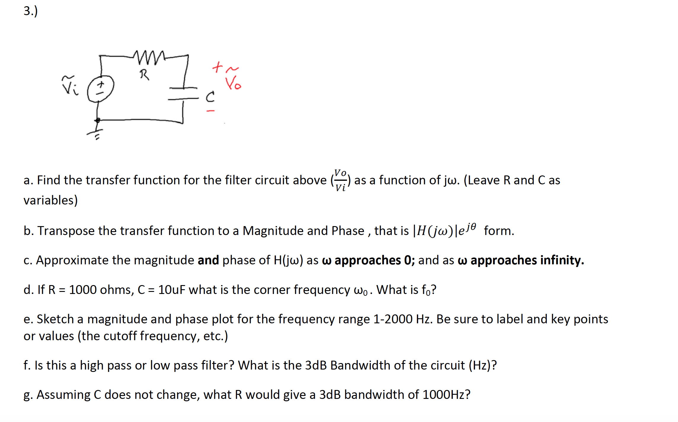 Solved A Find The Transfer Function For The Filter Circu