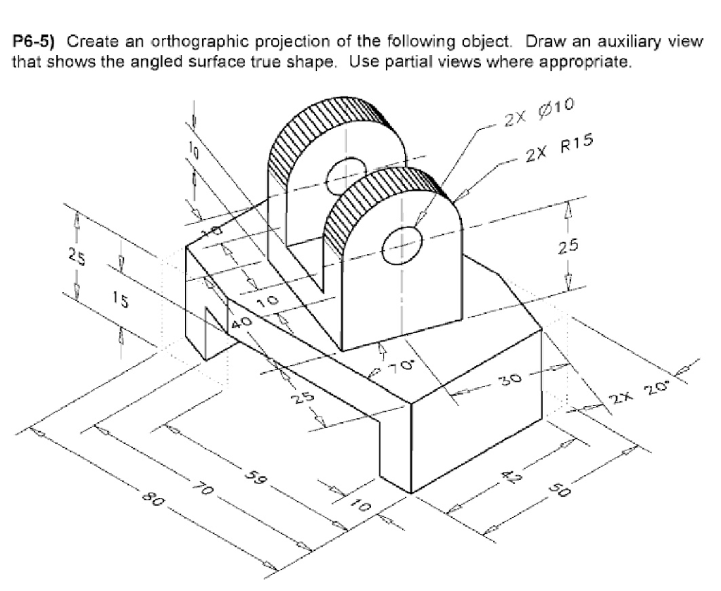 Solved P6 5 Create An Orthographic Projection Of The Fol