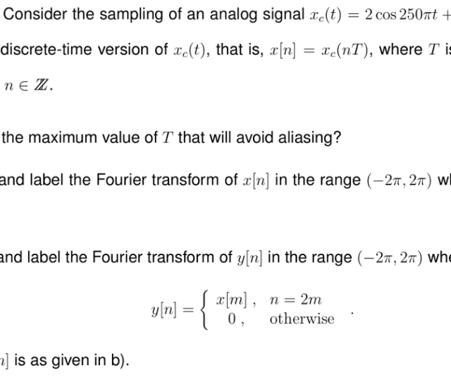 Question One Consider The Sampling Of An Analog Signal Et 2 Cos