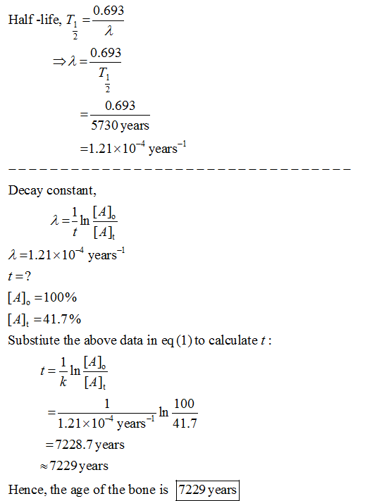 0.693 Half -life, T 0.693 T. 0.693 5730 years 1.21x10 years1 Decay constant, λ--In t [A] -1 1.2 1 x 1оґ years [A],-100% [A],-