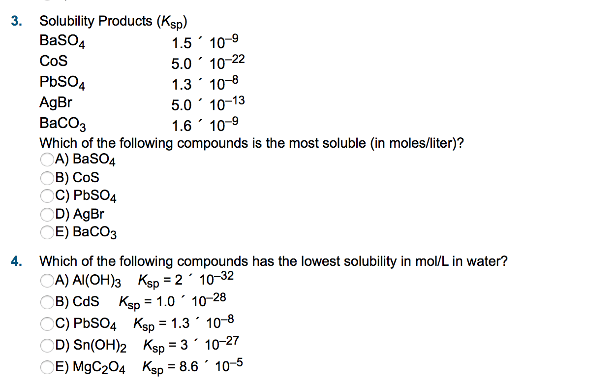 Solved 3 Solubility Products Ksp Which Of The Following