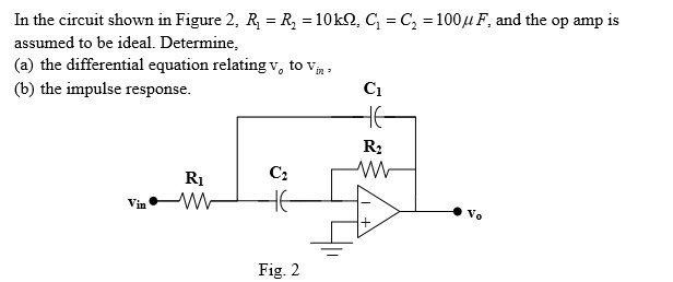 Solved: In The Circuit Shown In Figure 2, R1 = R2 = 10kOhm