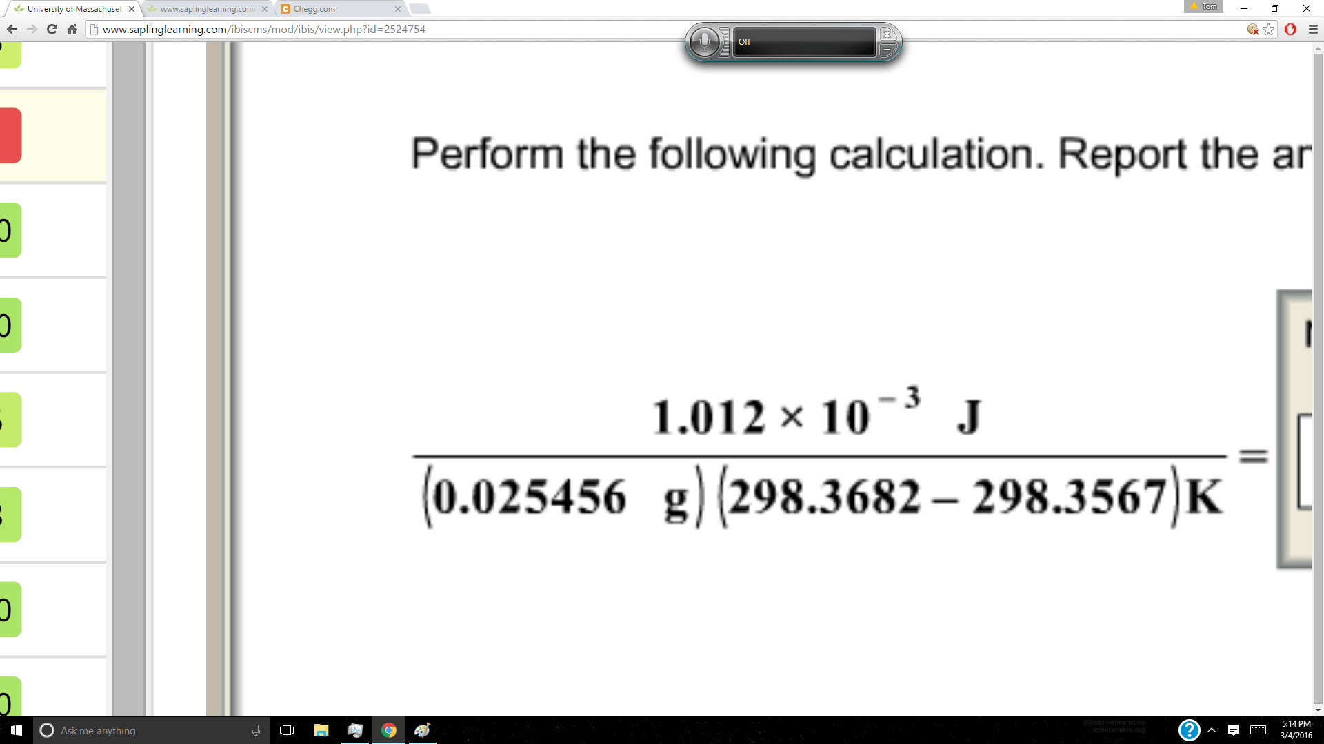 Solved Perform The Following Calculation Report The Answ