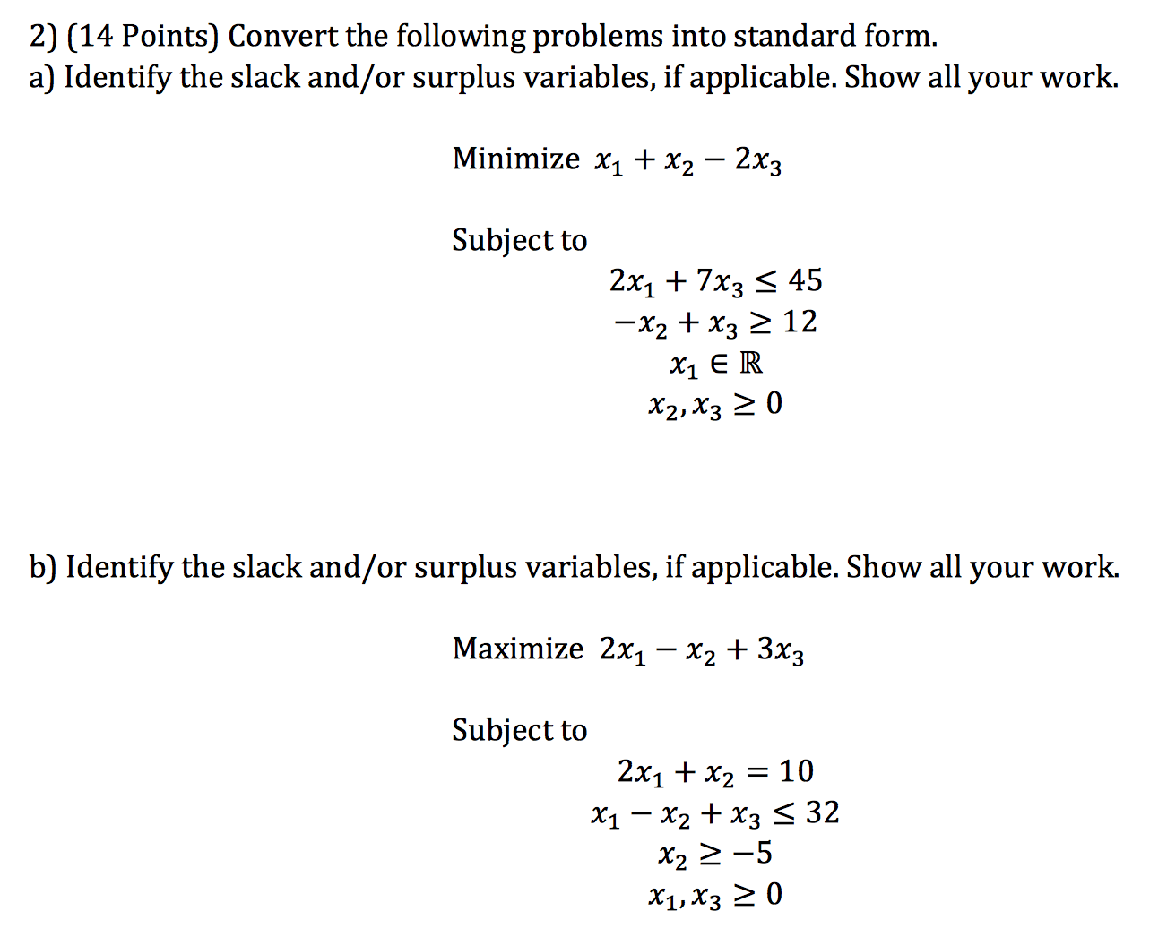 Solved Convert The Following Problems Into Standard Form