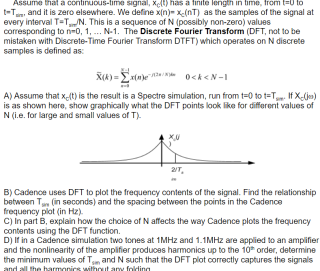 Assume That A Continuous Time Signal Xct Has A Finite Length