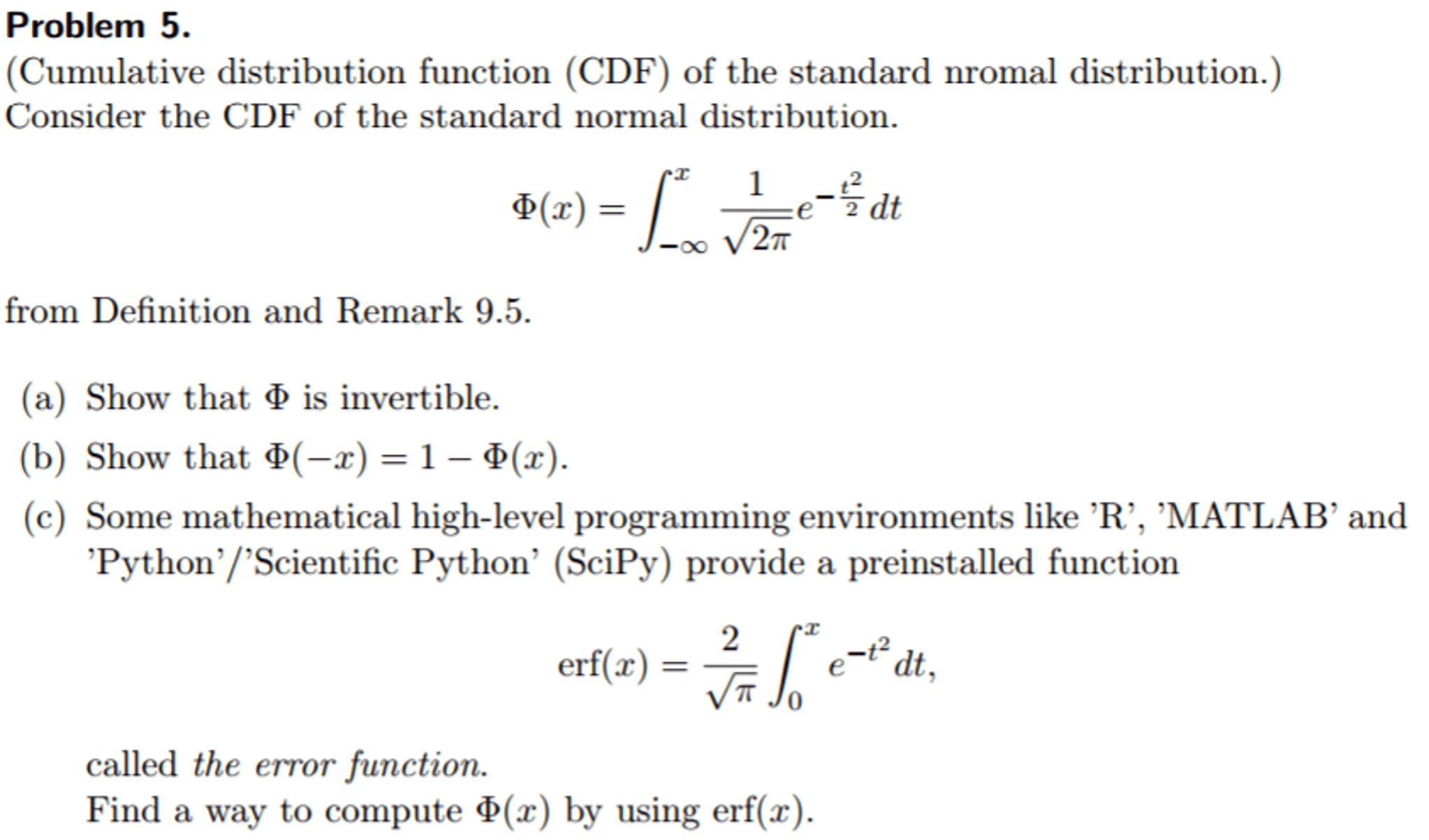Consider The Cdf Of The Standard Normal Distributi