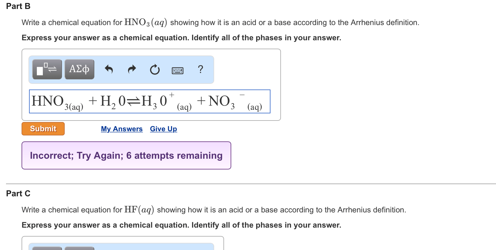 Solved Write A Chemical Equation For Hno3 Aq Showing How