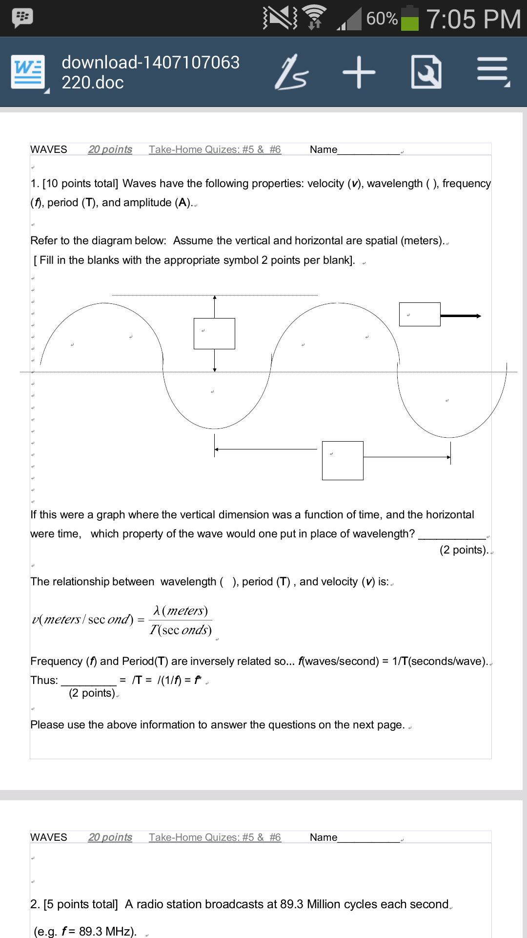 Solved Waves Have The Following Properties Velocity V