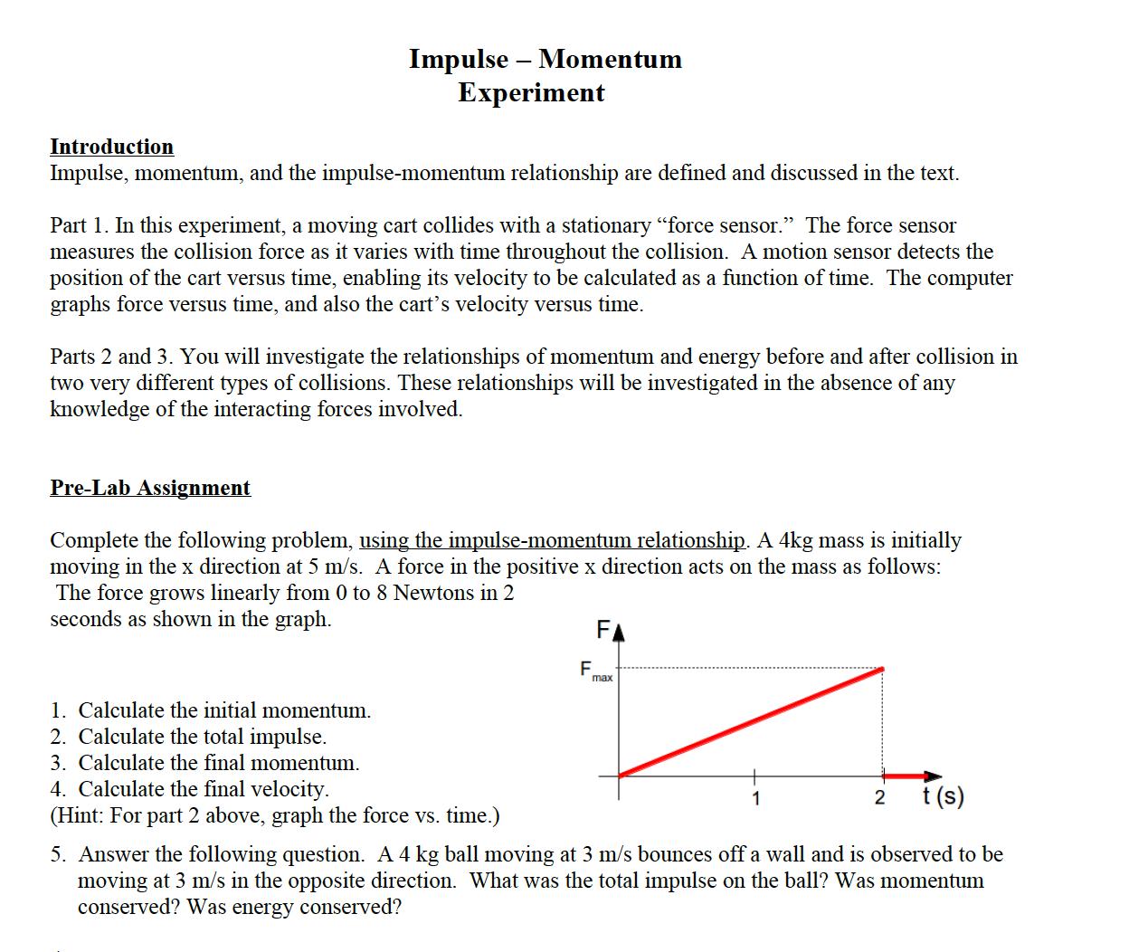 Solved Impulse Momentum And The Impulse Momentum Relati