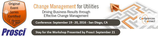 Change Management for Utilities, September 19-20, 2016. San Diego California.