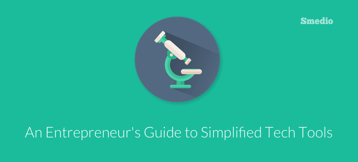 Tech Tools An Entrepreneurs Guide to Simplified Tech Tools