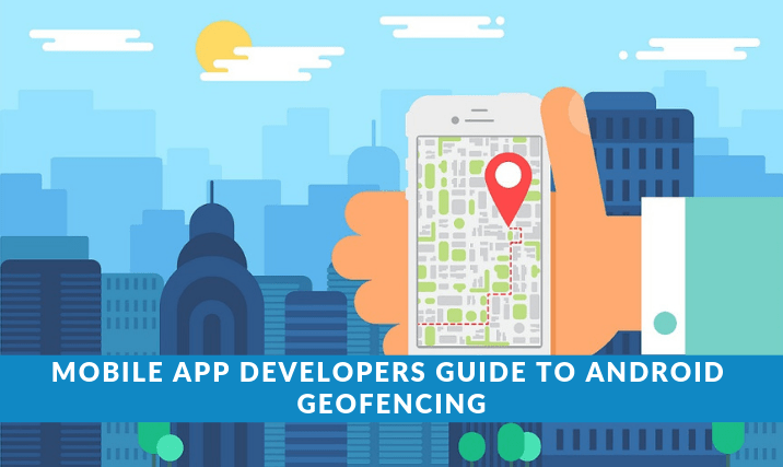 Android Geofencing