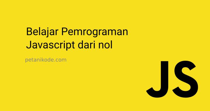 Belajar Pemrograman Javascript dari Nol