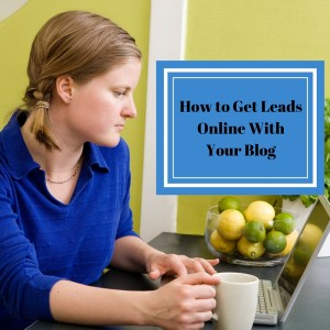 How to Get LeadsOnline WithYour Blog