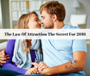 The Law Of Attraction The Secret For 2016