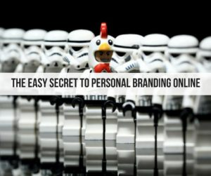 The Easy Secret to Personal Branding Online