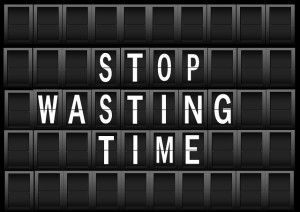 stop wasting time