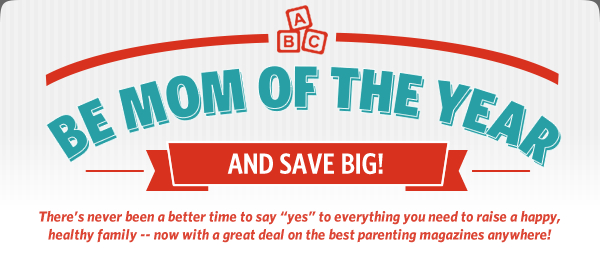 Be Mom of the Year and Save Big!