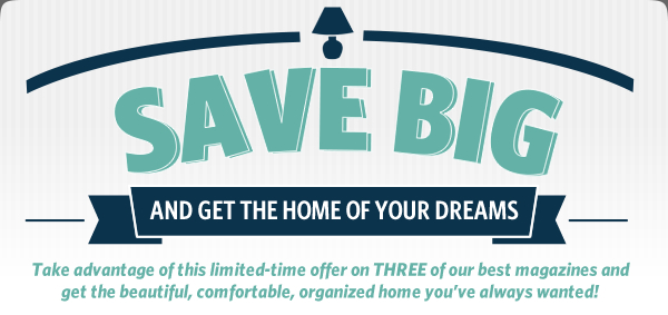 Save Big and Get the Home of Your Dreams!