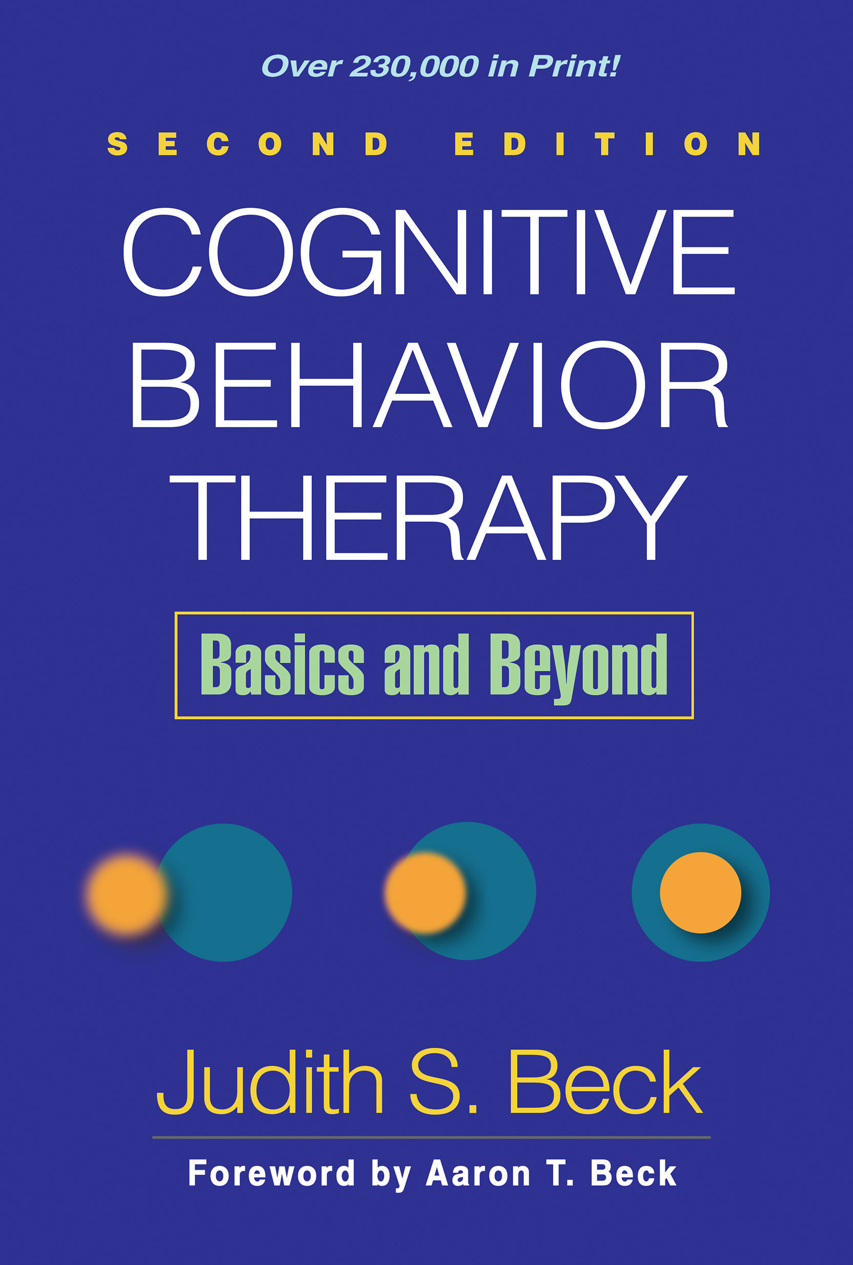 Cognitive Behavior Therapy Second Edition Basics And