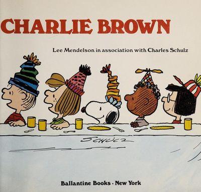 9780394507460 Happy Birthday Charlie Brown By Lee Mendelson