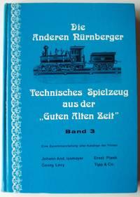 Die anderen Nürnberger Technisches Spielzeug aus der
