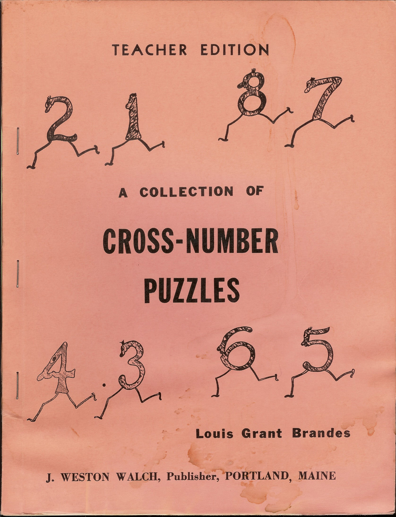 A Collection Of Cross Number Puzzles Teacher Edition By Louis Grant Brandes