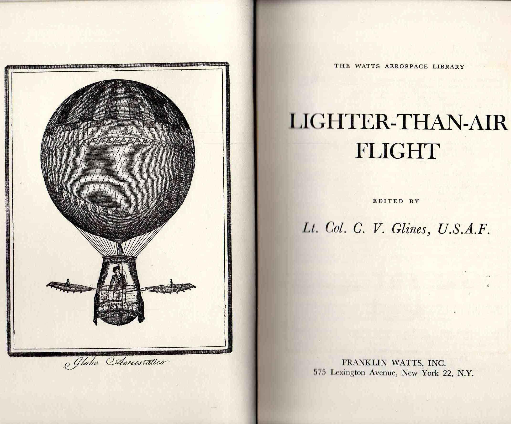 Lighter Than Air Flight By Lt Col C V Glines
