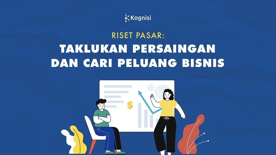 Riset Pasar untuk Peluang Bisnis