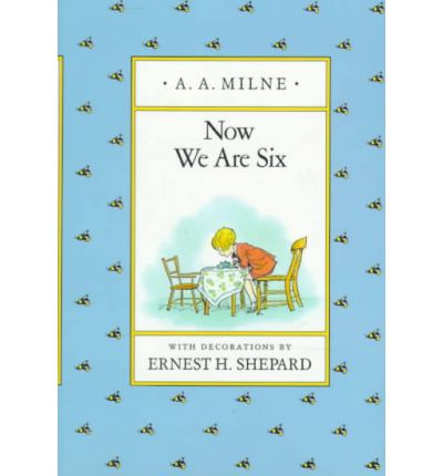 Milne & Shepard : Now We are Six (Hbk)