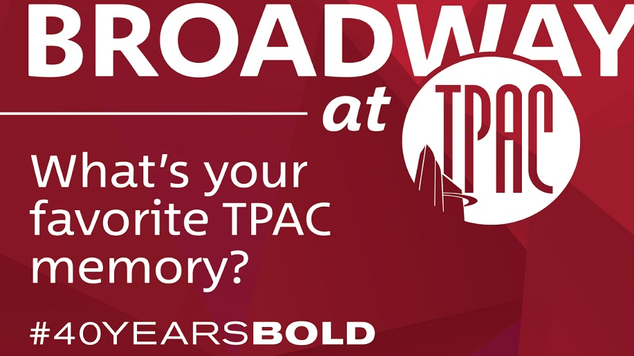 What's Your Favorite TPAC Memory? #40YearsBold