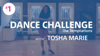 Virtual Resources: Dance Challenge #1 The Temptations with Tosha Marie