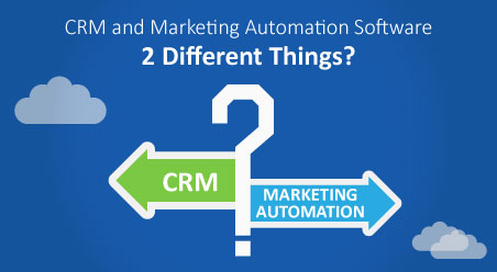 Are CRM and Marketing Automation Software 2 Different Things?