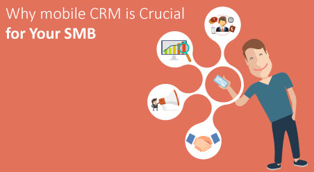 Mobile CRM is Crucial for Your SMB