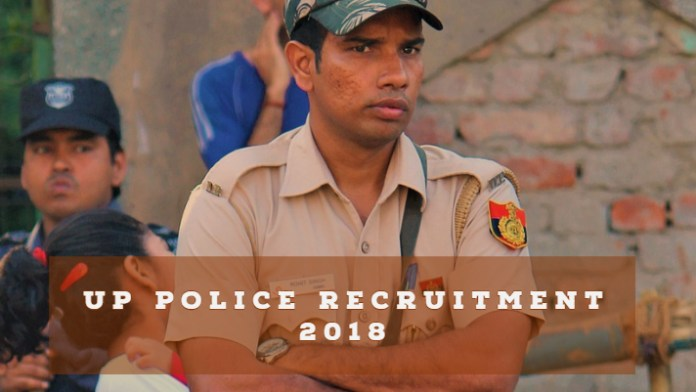 UP Police Recruitment 2018.