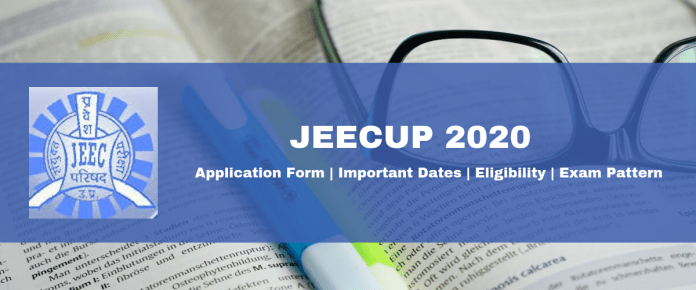 JEECUP 2020 – Application Form, Date, Eligibility, Exam Pattern
