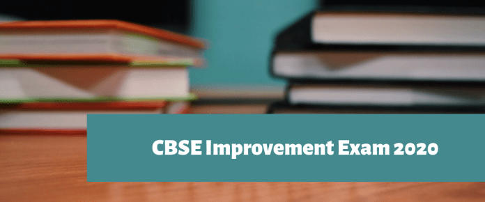 CBSE Improvement Exam 2020 Application Form and Dates