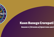 Kaun Banega Crorepati (KBC) Season 11 Episode 41 Questions and Answers
