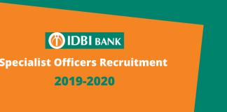 IDBI Bank Specialist Officers recruitment 2019-2020